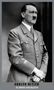 ADOLFO HITLER-EL GRAN SOCIALISTA