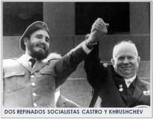 SOCIALISTAS-CASTRO-KHRUSHCHEV